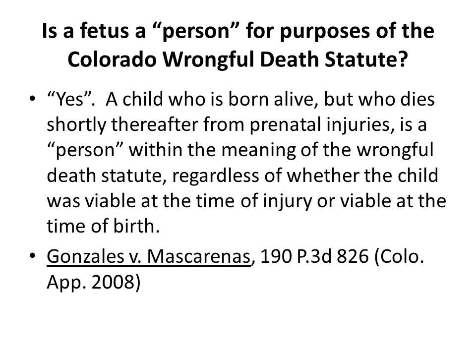 Is a fetus a person for purposes of the Colorado Wrongful Death Statute.