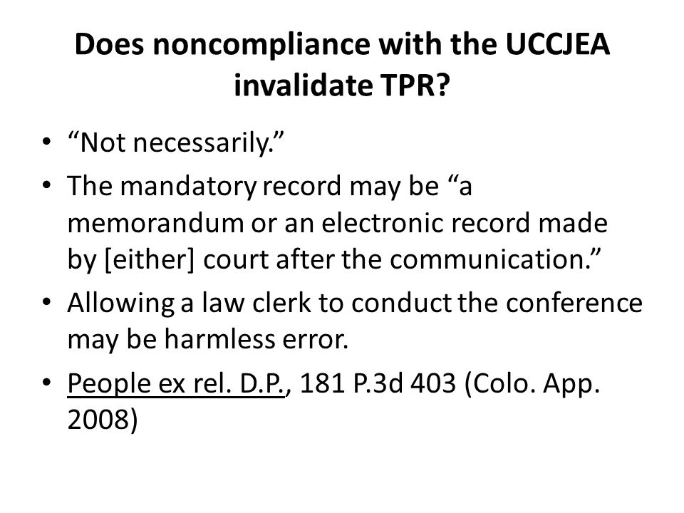Does noncompliance with the UCCJEA invalidate TPR.