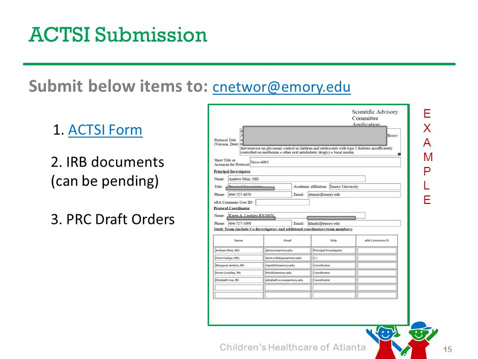 Children's Healthcare of Atlanta ACTSI Submission Submit below items to: cnetwor@emory.edu cnetwor@emory.edu 1.