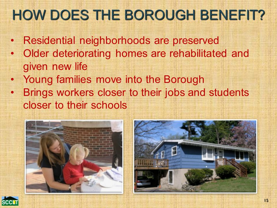 HOW DOES THE BOROUGH BENEFIT.