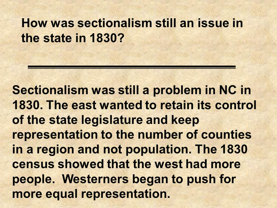 How was sectionalism still an issue in the state in 1830.