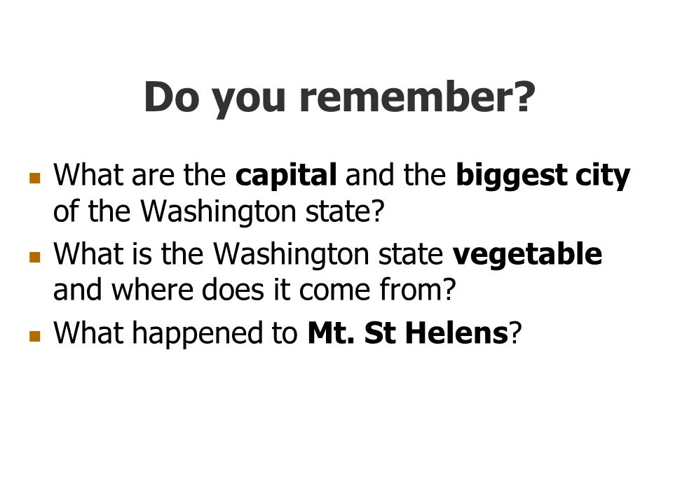 Do you remember. What are the capital and the biggest city of the Washington state.