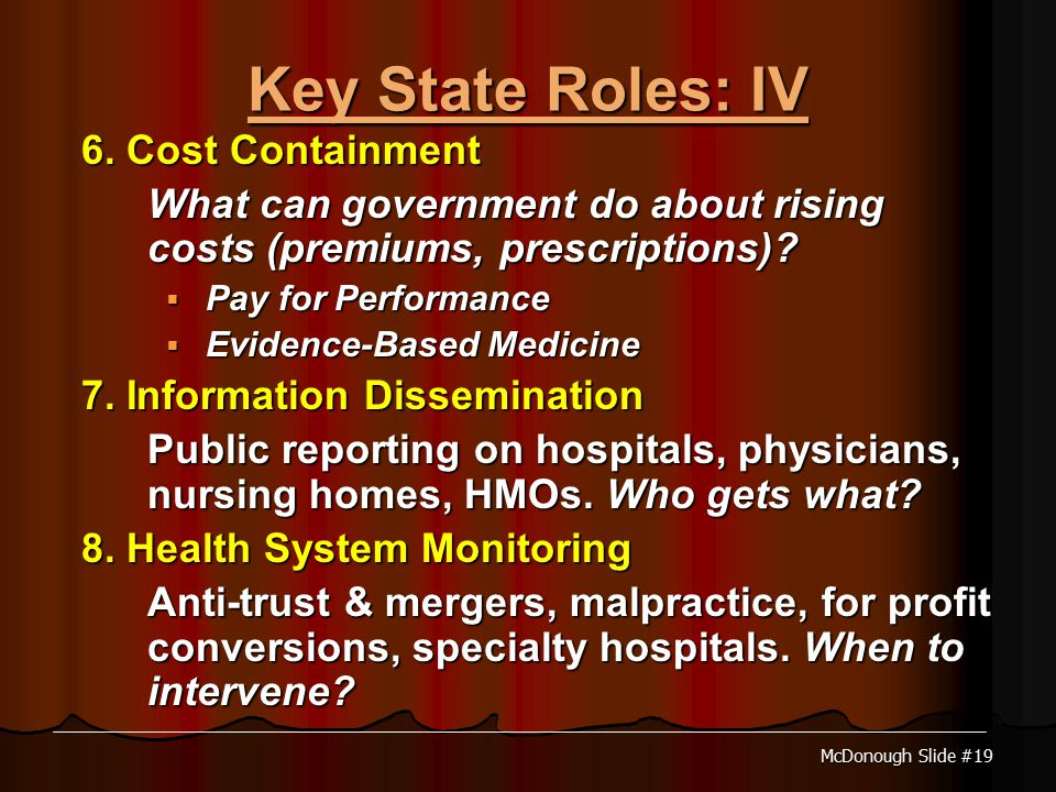 McDonough Slide #19 Key State Roles: IV 6.