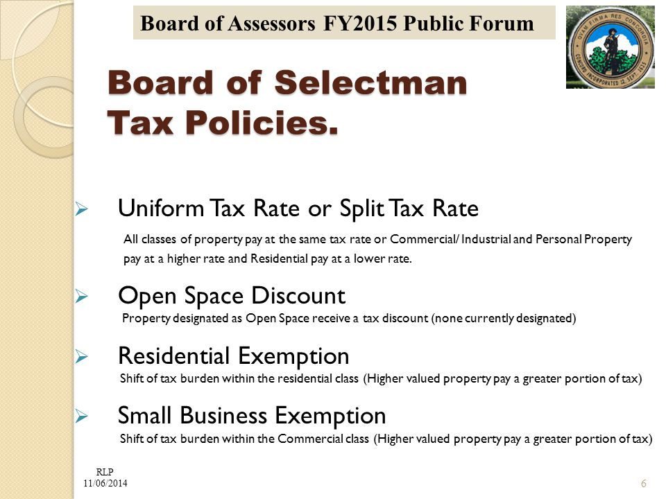 RLP 11/06/2014 Board of Assessors FY2015 Public Forum Board of Selectman Tax Policies.