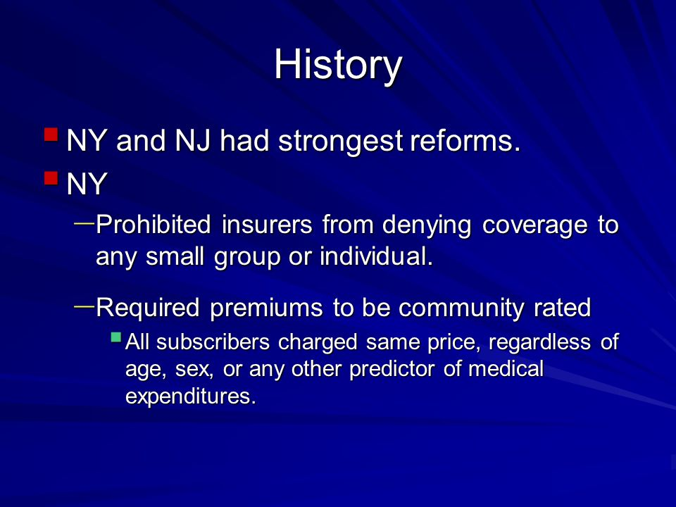 History  NY and NJ had strongest reforms.