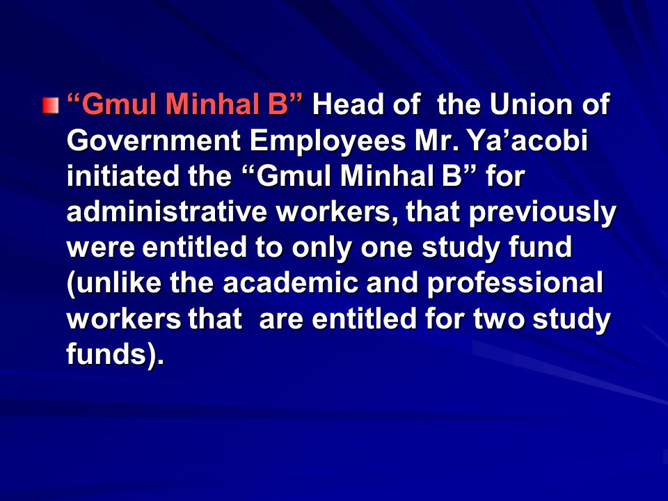 Gmul Minhal B Head of the Union of Government Employees Mr.