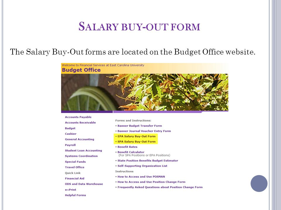 S ALARY BUY - OUT FORM The Salary Buy-Out forms are located on the Budget Office website.