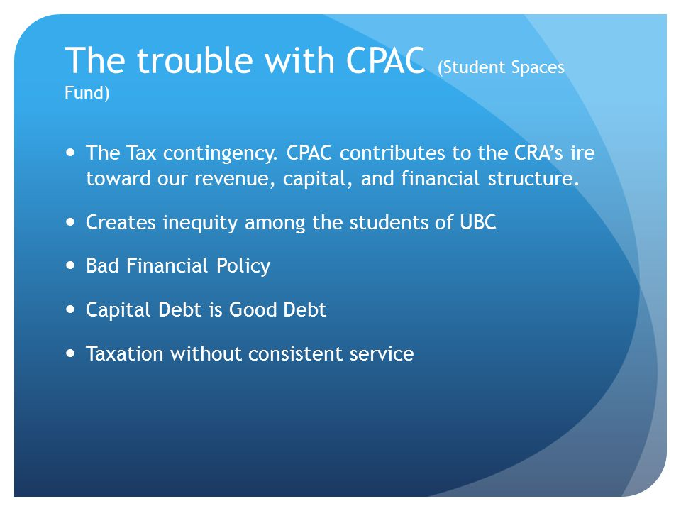 The trouble with CPAC (Student Spaces Fund) The Tax contingency.