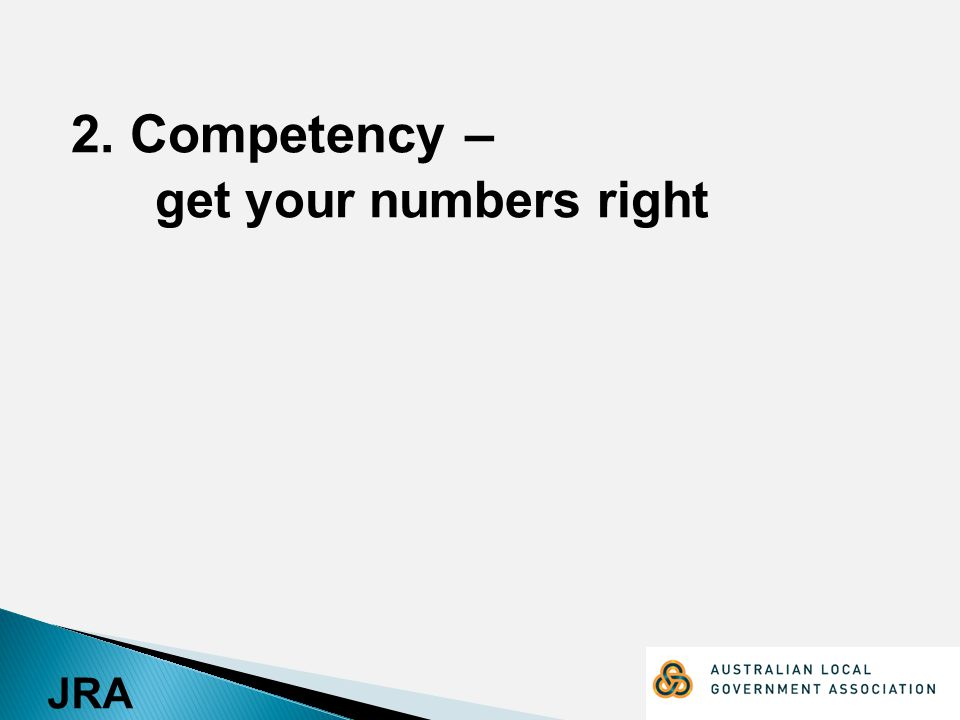 JRA 2. Competency – get your numbers right