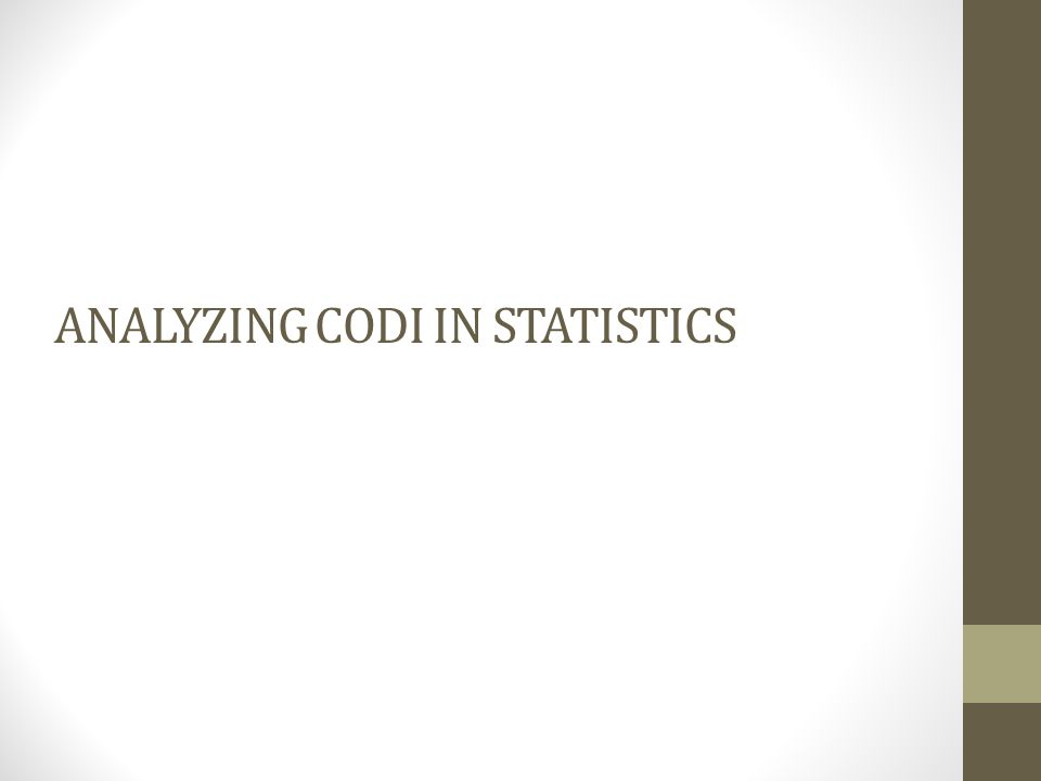 ANALYZING CODI IN STATISTICS