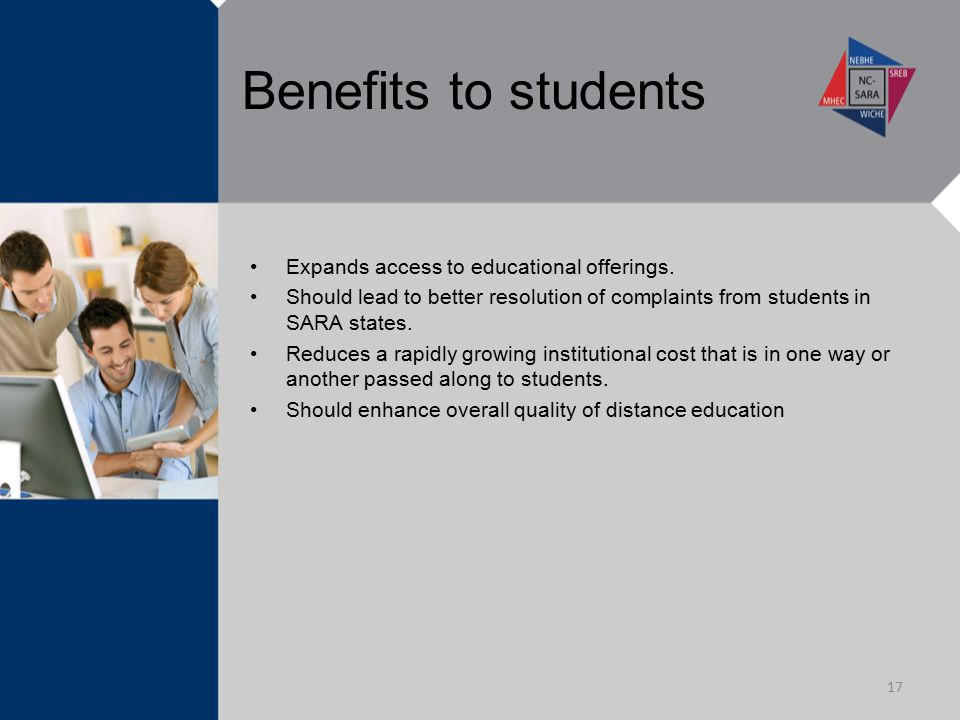Benefits to students Expands access to educational offerings.