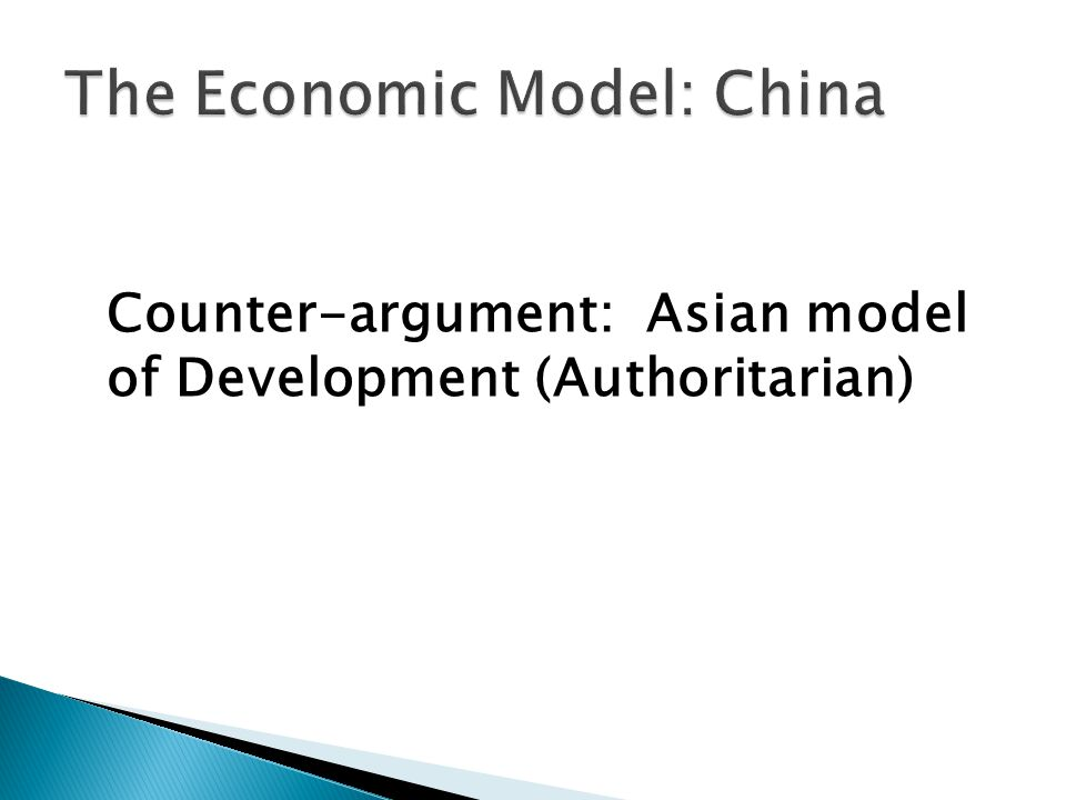 Counter-argument: Asian model of Development (Authoritarian)