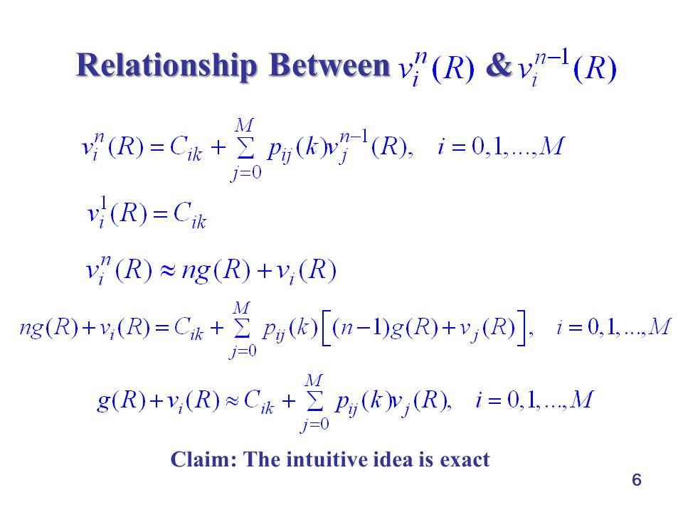 6 Relationship Between & Relationship Between & Claim: The intuitive idea is exact
