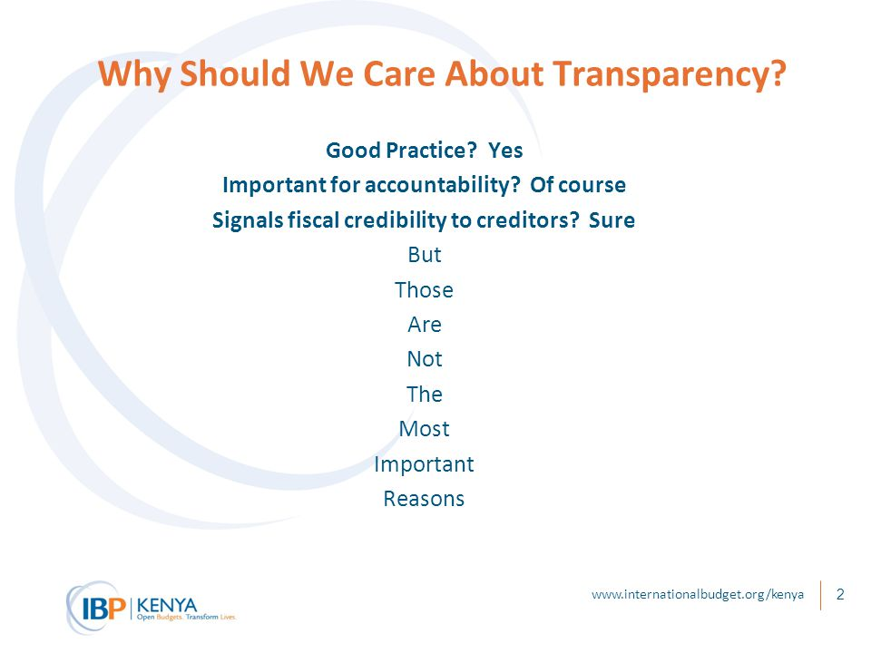 Why Should We Care About Transparency. Good Practice.