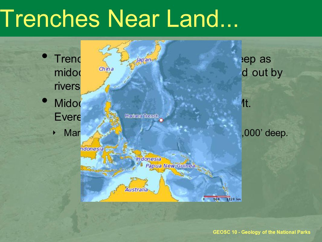 GEOSC 10 - Geology of the National Parks Trenches Near Land...