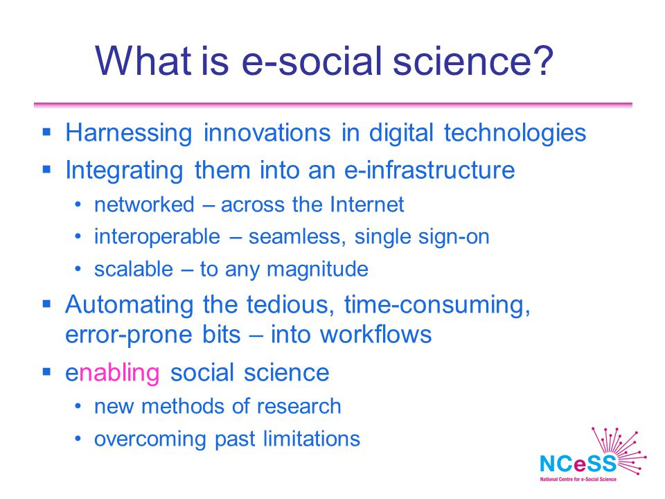 What is e-social science.
