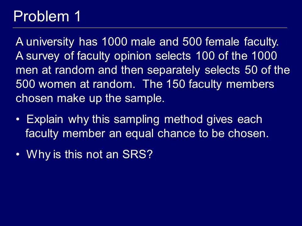 The Main Point On average, a simple random sample will be representative of the population for EVERY variable of interest.