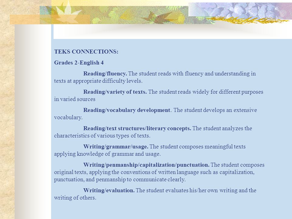 TEKS CONNECTIONS: Grades 2-English 4 Reading/fluency.