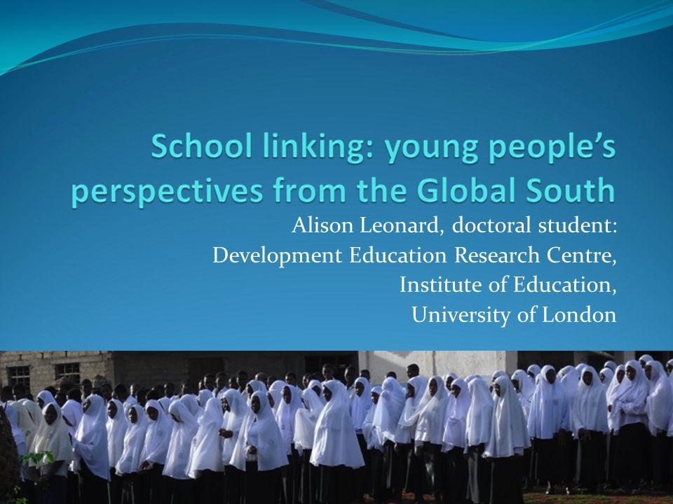 Alison Leonard, doctoral student: Development Education Research Centre, Institute of Education, University of London