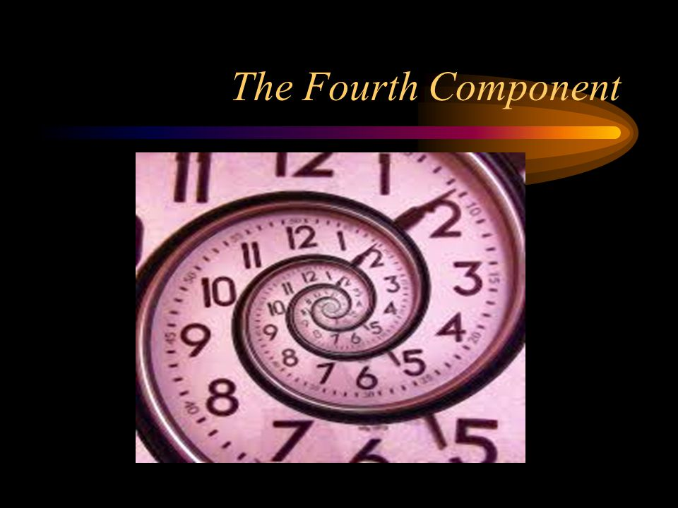 The Fourth Component