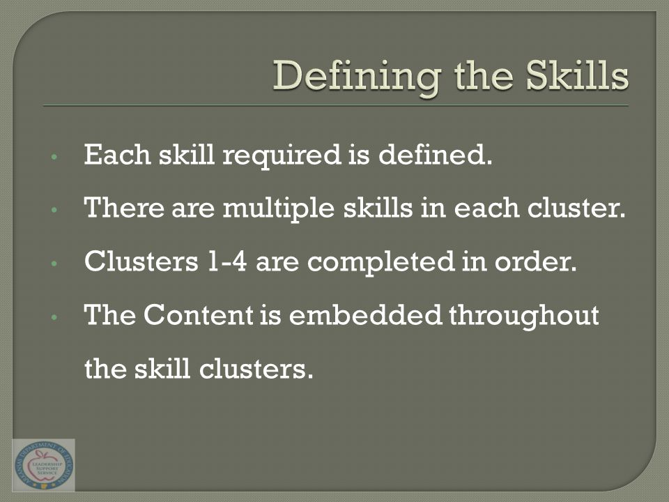 Each skill required is defined. There are multiple skills in each cluster.
