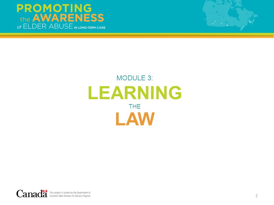 2 MODULE 3: LEARNING THE LAW