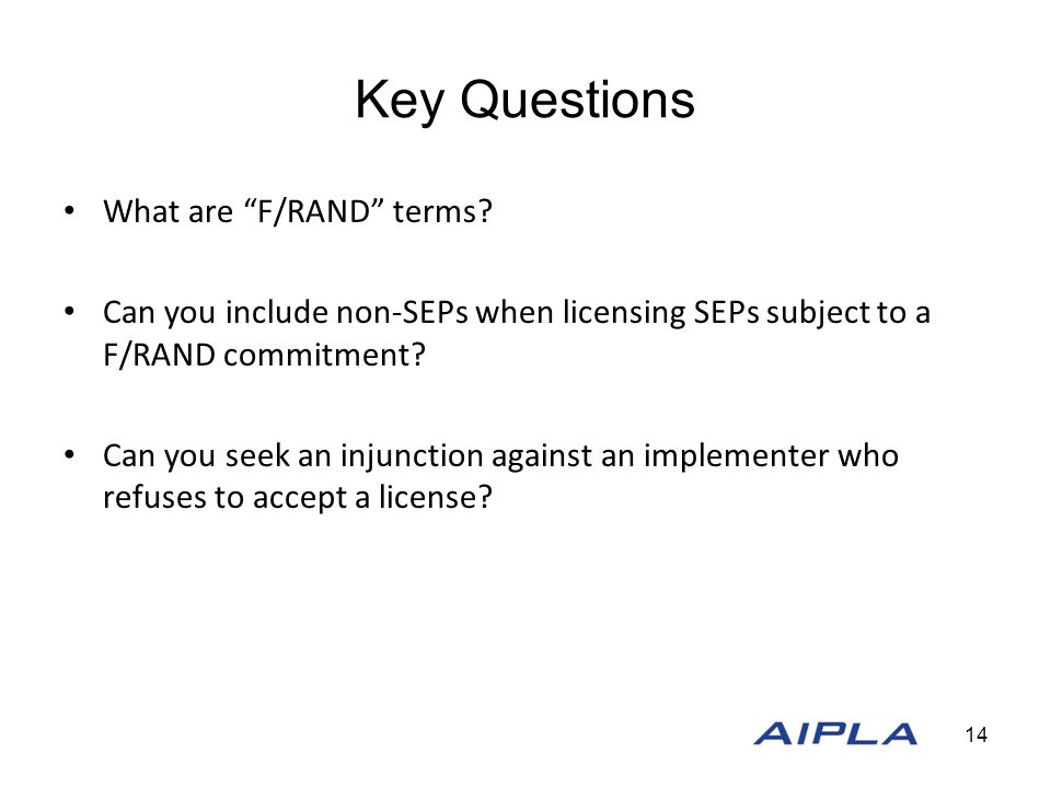 Key Questions What are F/RAND terms.
