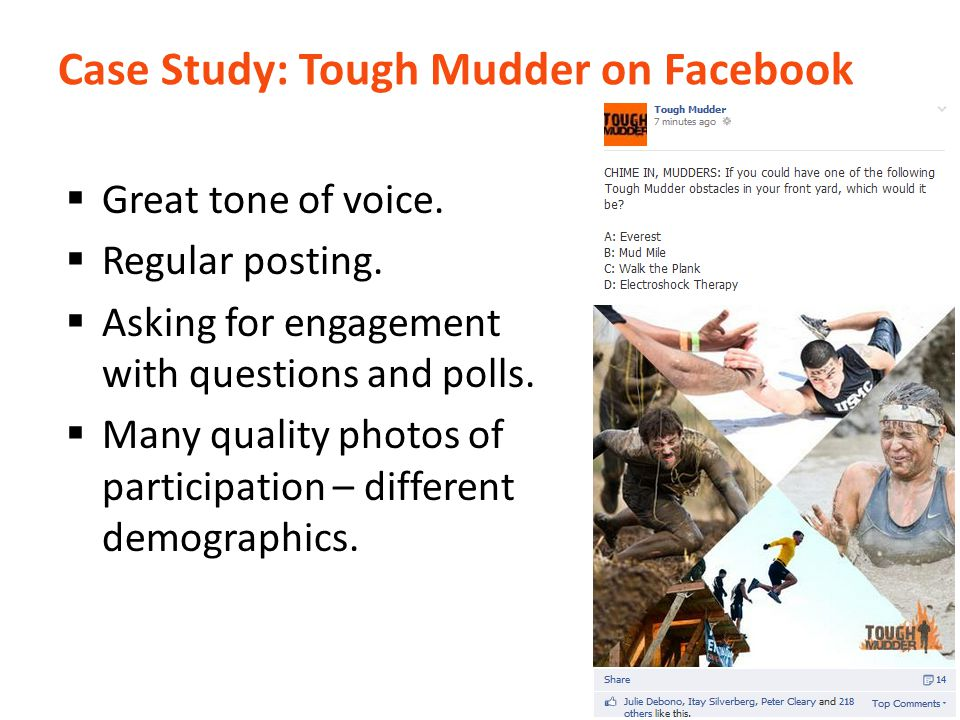 Case Study: Tough Mudder on Facebook  Great tone of voice.