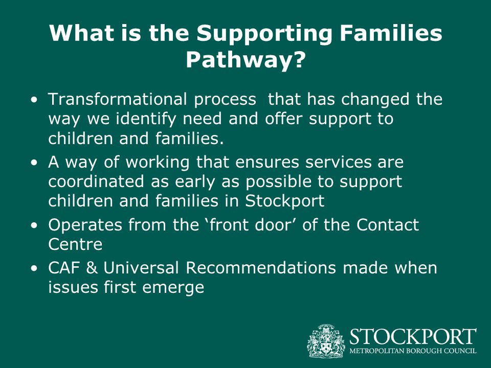 What is the Supporting Families Pathway.
