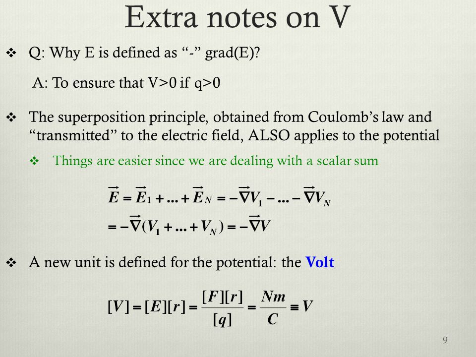 Extra notes on V  Q: Why E is defined as - grad(E).