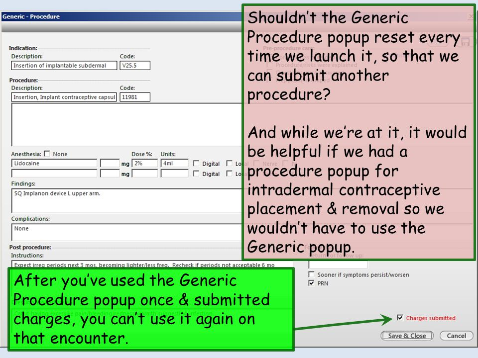 Shouldn't the Generic Procedure popup reset every time we launch it, so that we can submit another procedure.