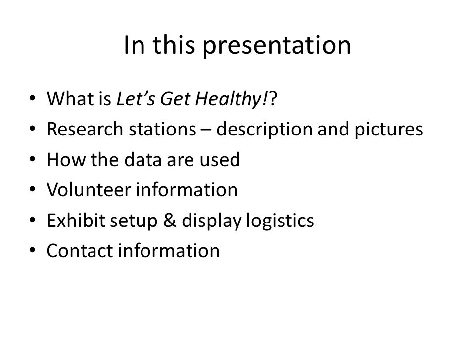 In this presentation What is Let's Get Healthy!.