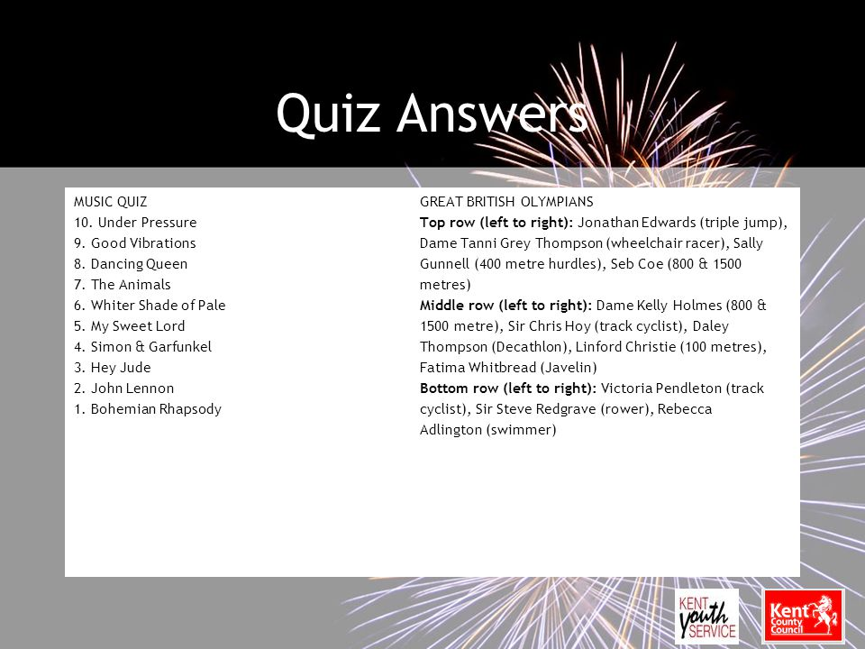 Quiz Answers MUSIC QUIZGREAT BRITISH OLYMPIANS 10.