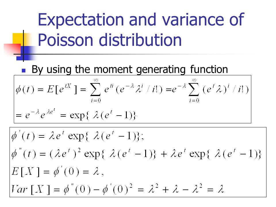 Expectation and variance of Poisson distribution By using the moment generating function