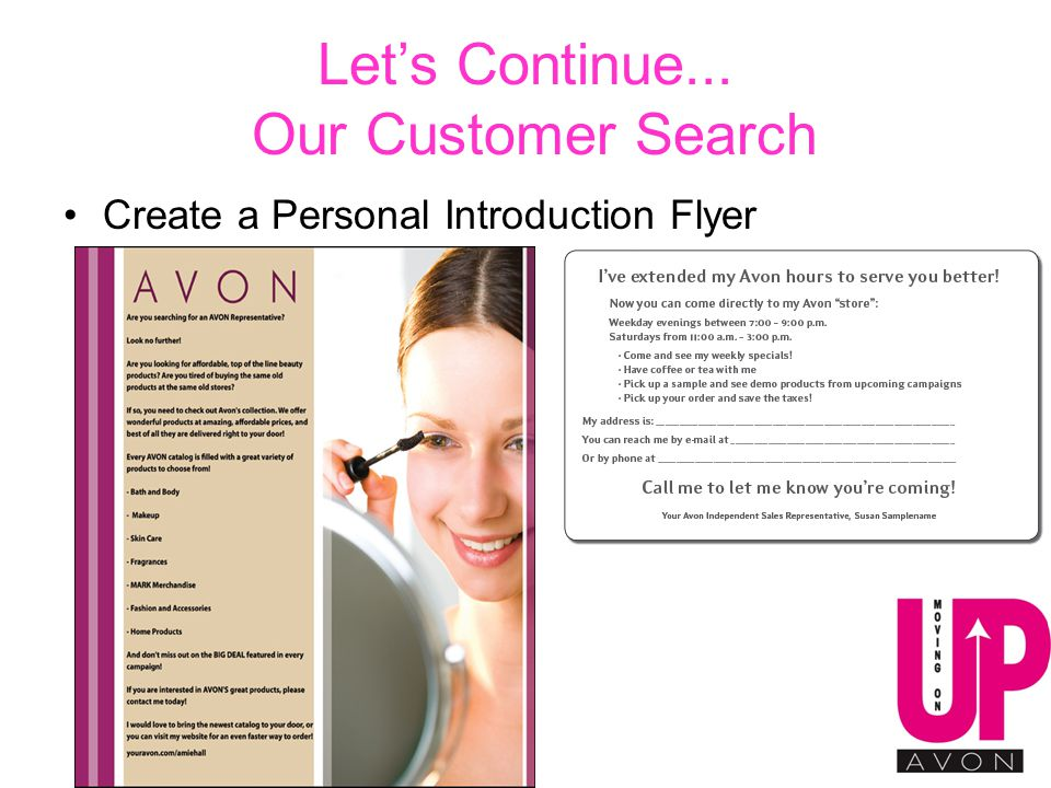 Let's Continue... Our Customer Search Create a Personal Introduction Flyer
