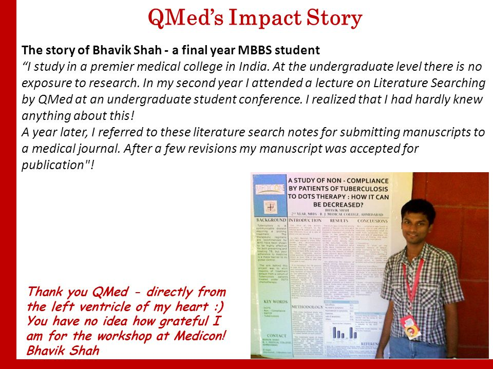 The story of Bhavik Shah - a final year MBBS student I study in a premier medical college in India.