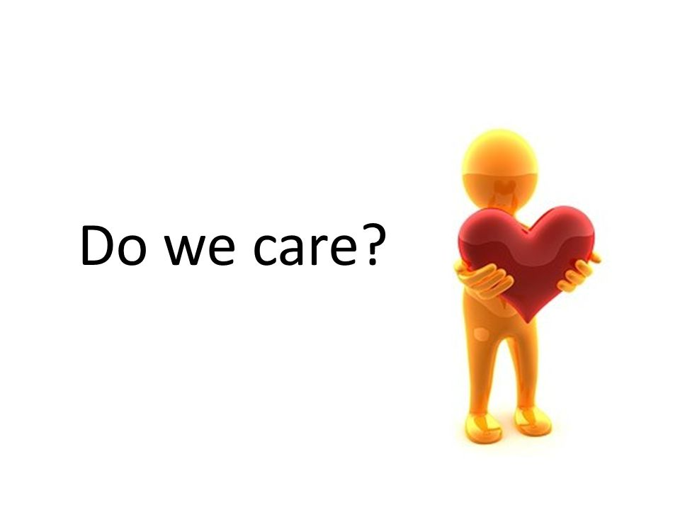 Do we care