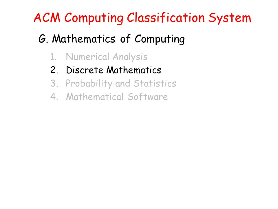 ACM Computing Classification System G.