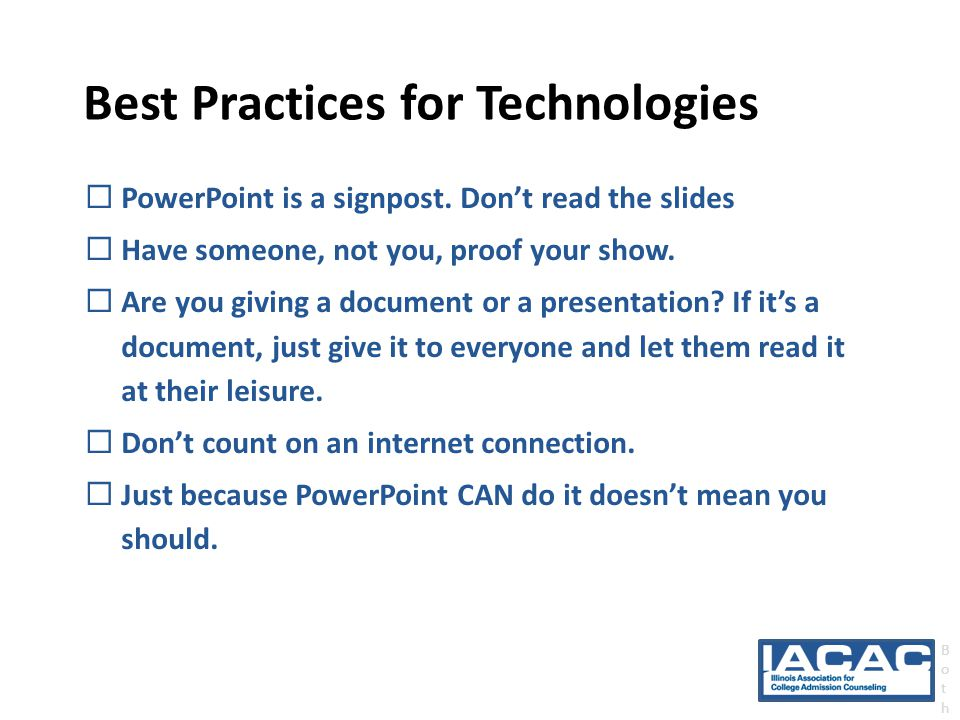 Best Practices for Technologies  PowerPoint is a signpost.