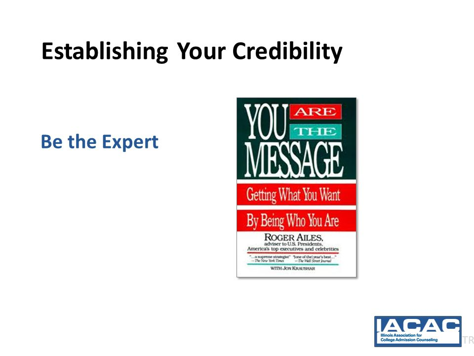 Establishing Your Credibility Be the Expert TR