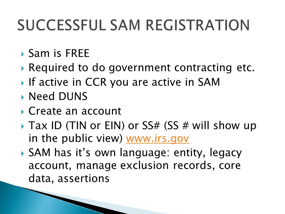  Sam is FREE  Required to do government contracting etc.
