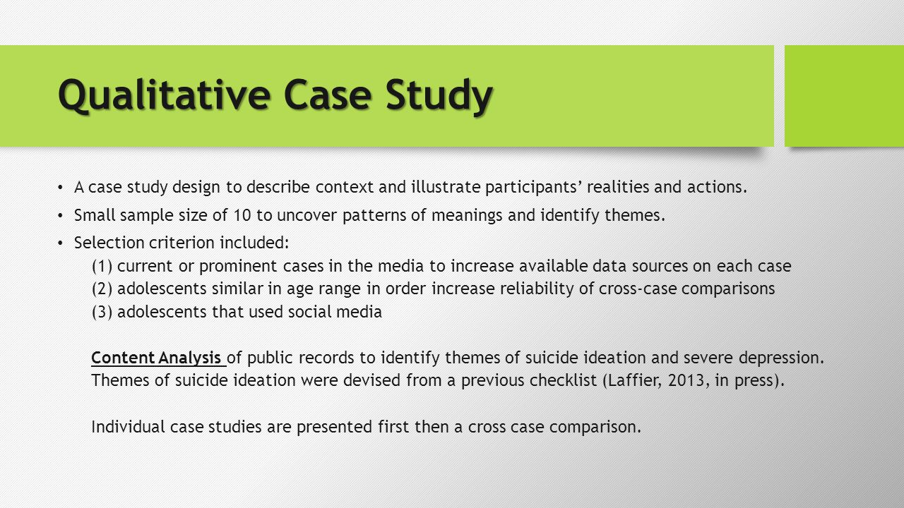 Qualitative Case Study A case study design to describe context and illustrate participants' realities and actions.