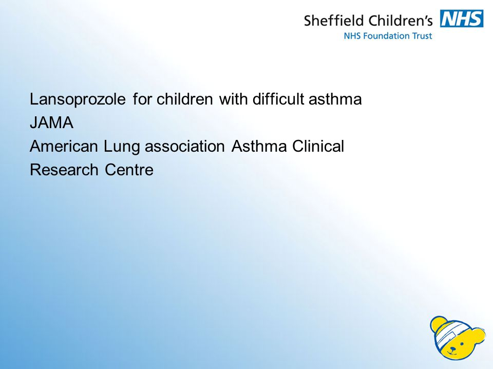 Lansoprozole for children with difficult asthma JAMA American Lung association Asthma Clinical Research Centre