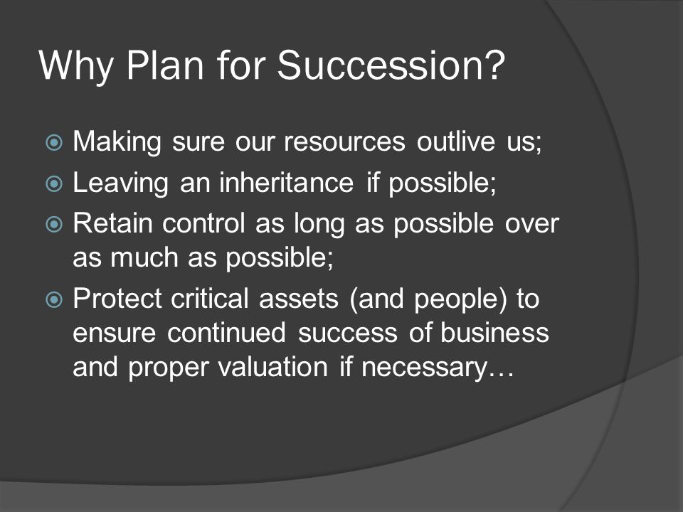 Why Plan for Succession.