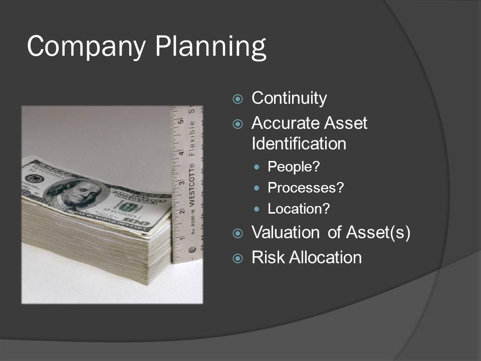 Company Planning  Continuity  Accurate Asset Identification People.