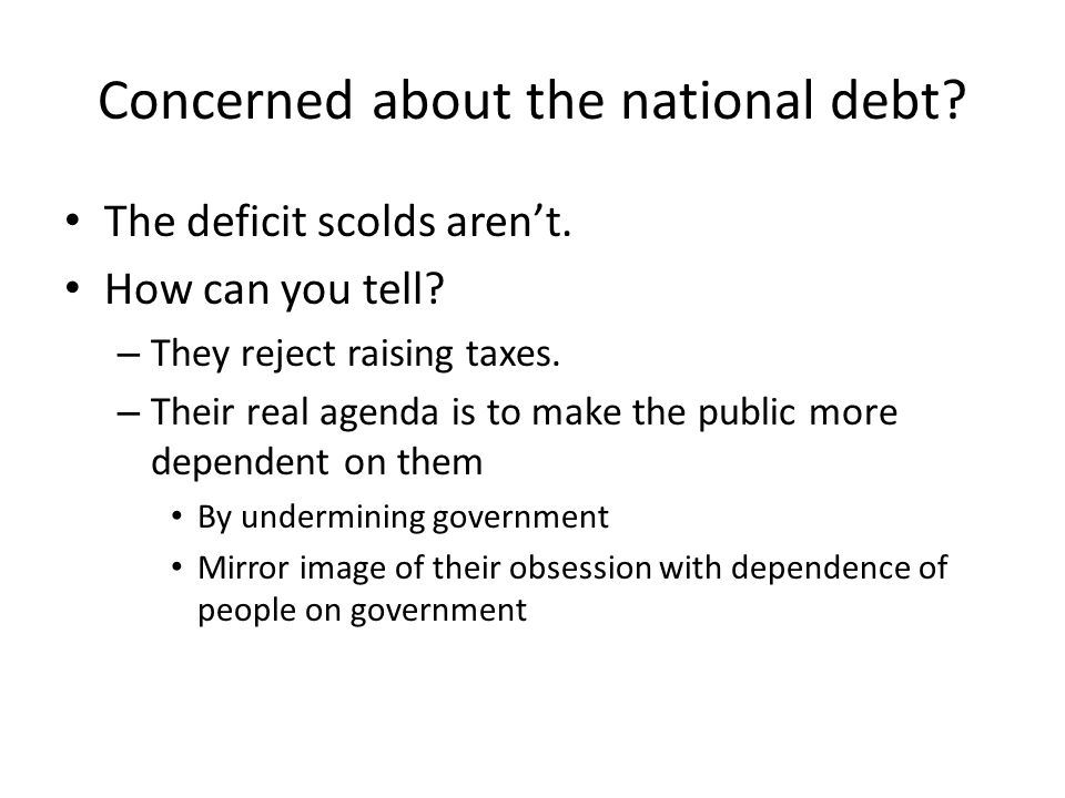Concerned about the national debt. The deficit scolds aren't.