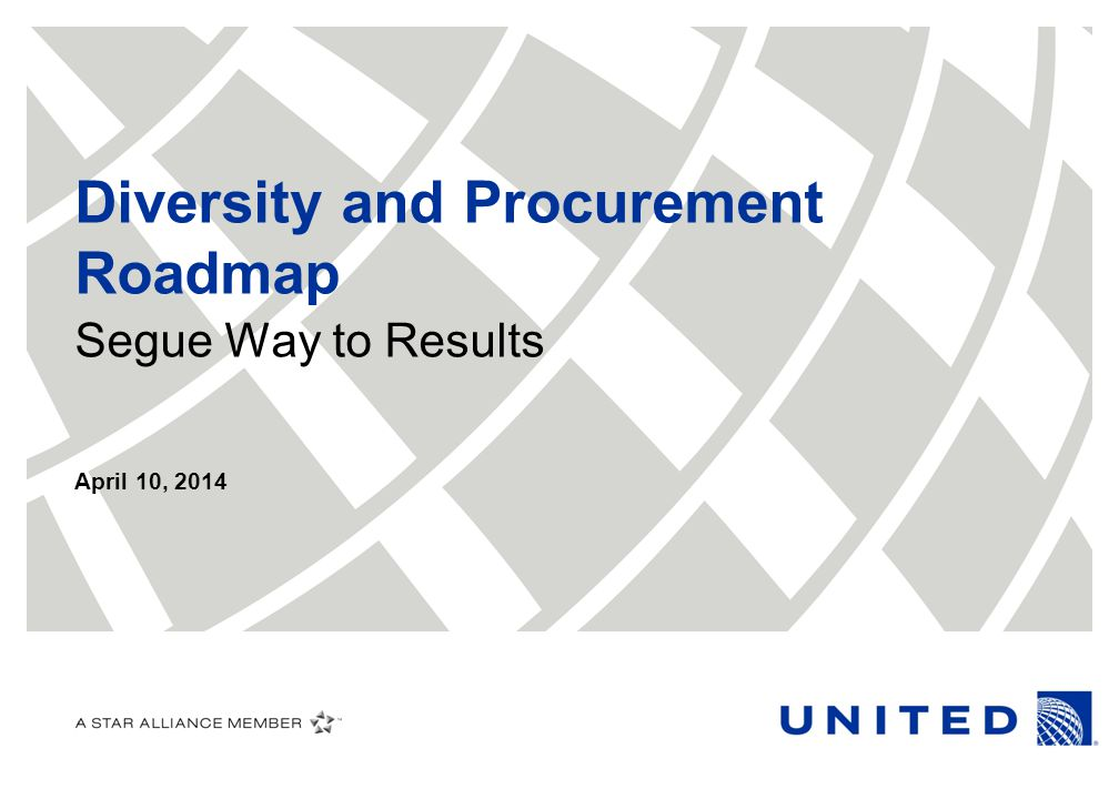 Diversity and Procurement Roadmap Segue Way to Results April 10, 2014
