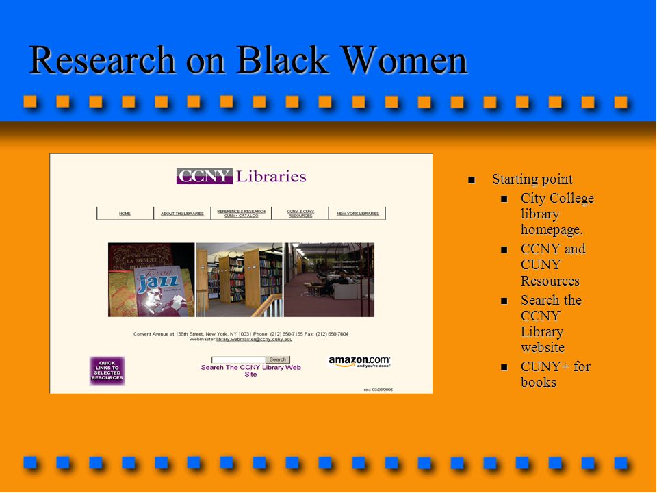 Research on Black Women n Starting point n City College library homepage.