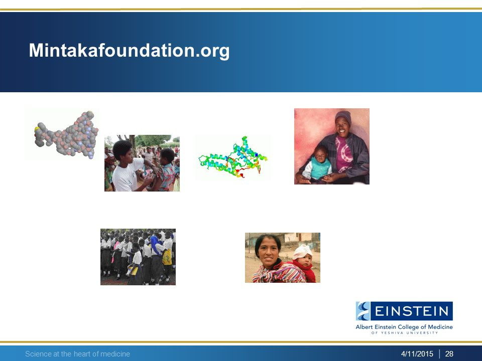| 28 4/11/2015 Science at the heart of medicine Mintakafoundation.org