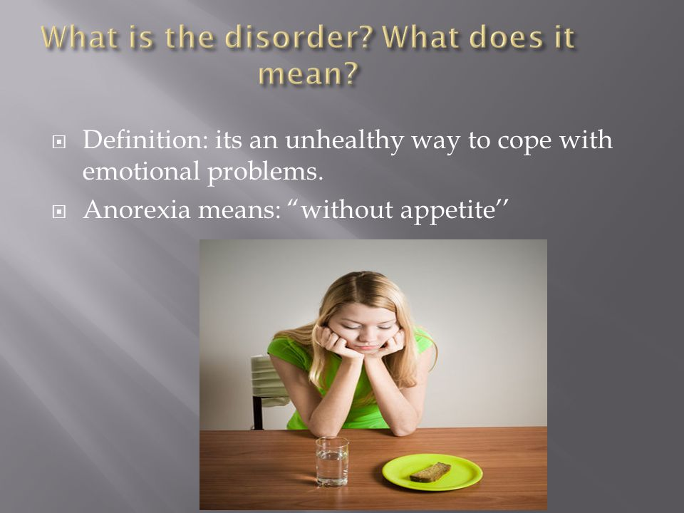  Definition: its an unhealthy way to cope with emotional problems.